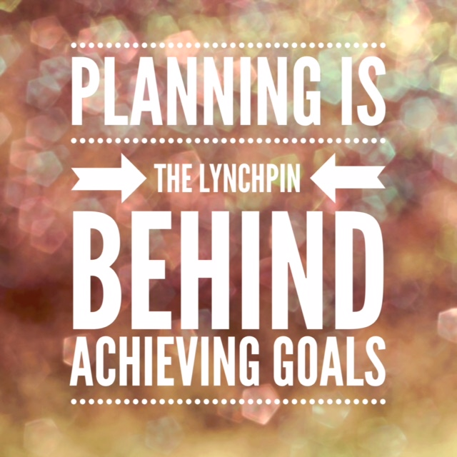 How to use planning to achieve your goals - The Lily Honey Life